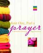 Knit One, Purl a Prayer Paperback