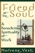 Friend of the Soul Paperback