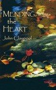 Mending the Heart Paperback