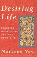Desiring Life Paperback
