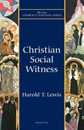 Christian Social Witness (New Church's Teaching Series) Paperback