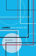 Conflict and a Christian Life Paperback