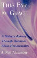 This Far By Grace Paperback