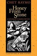 Honey From Stone Paperback