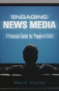 Engaging News Media