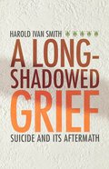 A Long-Shadowed Grief Paperback