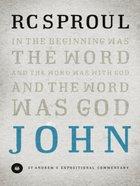 John (St Andrew's Expositional Commentary Series)