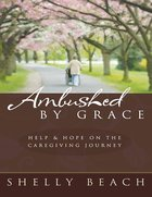 Ambushed By Grace eBook