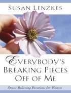 Everybody's Breaking Pieces Off of Me eBook