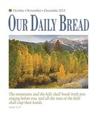 Our Daily Bread October/November/December 2014