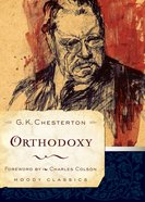 Orthodoxy (Moody Classic Series) eBook
