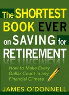The Shortest Book Ever on Saving For Retirement eBook