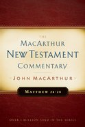 Matthew 24-28 (Macarthur New Testament Commentary Series) eBook