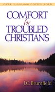 Comfort For Troubled Christians eBook