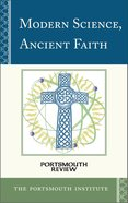 Modern Science, Ancient Faith eBook