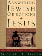 Answering Jewish Objections to Jesus (Vol 1) eBook