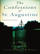 The Confessions of St Augustine (Modern English Version) eBook