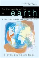 For the Beauty of the Earth (Engaging Culture Series) eBook