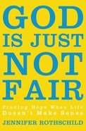 God is Just Not Fair (Large Print)