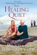 The Healing Quilt (Large Print) (#03 in Half-stitched Amish Quilting Club Series)