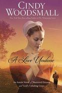 A Love Undone (Large Print) Paperback