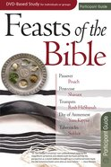 Feasts of the Bible (Participant's Guide) Paperback