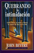 Quebrando La Intimidacion (Spa) eBook