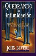 Quebrando La Intimidacion (Spa) eBook