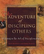The Adventure of Discipling Others eBook