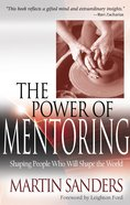 The Power of Mentoring Paperback