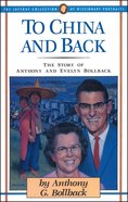 To China and Back Paperback