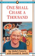 One Shall Chase a Thousand Paperback