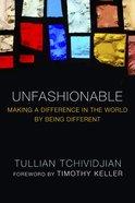 Unfashionable eBook