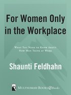 For Women Only in the Workplace eBook