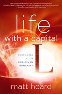 Life With a Capital L eBook