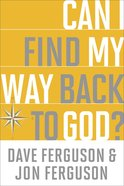 Can I Find My Way Back to God? eBook