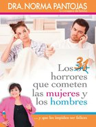 31 Horrores Que Cometen Las Mujeres Y Los Hombres (Spanish) (Spa) (31 Horrors Committed By Women And Men) eBook