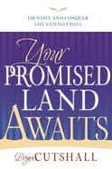 Your Promised Land Awaits Paperback