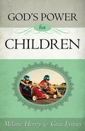 God's Power For Children Paperback