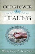 God's Power For Healing