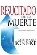 Resucitado De La Muerte (Raised From The Dead) Paperback