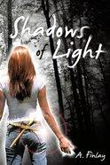 Shadows of Light eBook