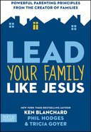 Lead Your Family Like Jesus eBook