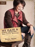 My Hair and God's Mercies...New Every Morning eBook