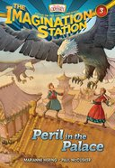 Peril in the Palace (#03 in Adventures In Odyssey Imagination Station Series)