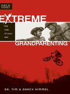 Extreme Grandparenting eBook