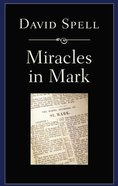 Miracles in Mark Paperback