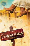 Petticoat Ranch (#01 in Lassoed In Texas Series) eBook