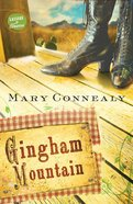 Gingham Mountain (#03 in Lassoed In Texas Series) eBook