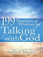 199 Treasures of Wisdom on Talking With God eBook